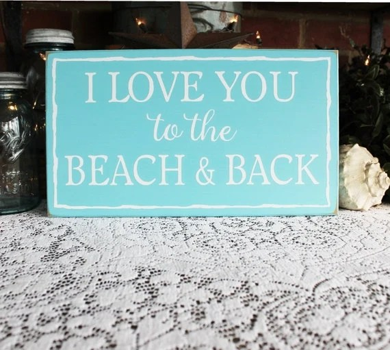 Download I Love You to the Beach and Back Beach Sign Beach Love