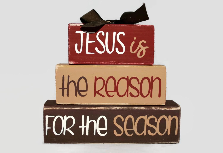 Christmas Jesus Is The Reason For The Season Woodenblock Shelf