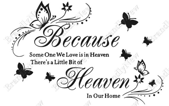 Download Because Someone We Love Is In Heaven There's A by BrandlyNew