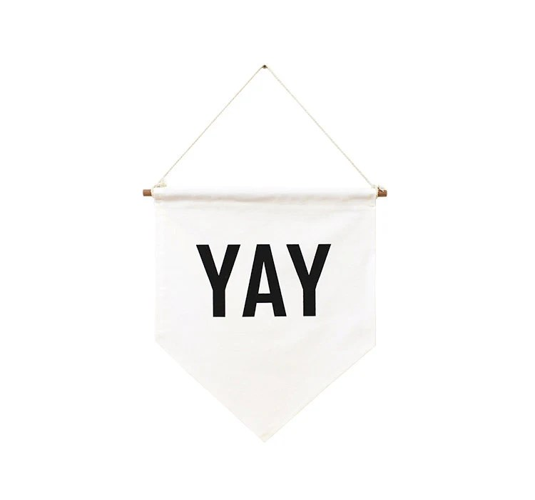 YAY banner flag, affirmation banner, hanging wall banner flag, wall hanging decoration.