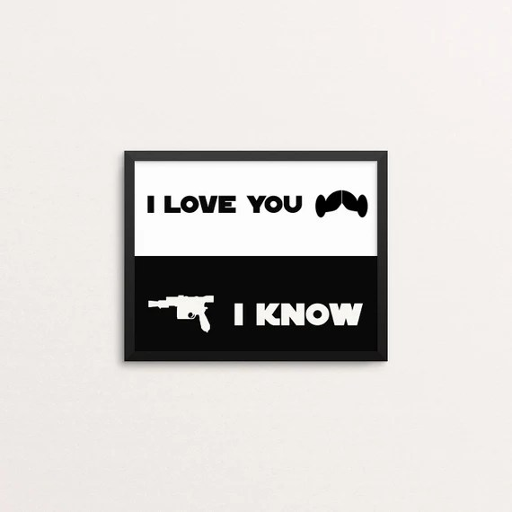 Download I love you I know Star Wars Print Star Wars Printables Art
