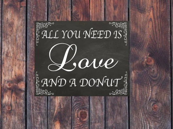 Download All You Need is Love and a Donut Sign Chalkboard Wedding