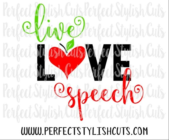 Download Live Love Speech SVG DXF EPS png Files for Cutting