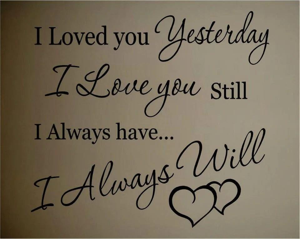 Yesterday I Loved You