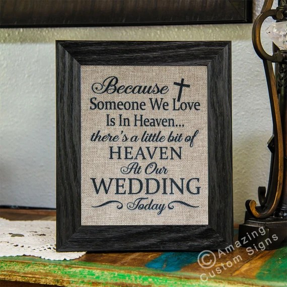 Download Wedding sign Because someone we love is in by ...