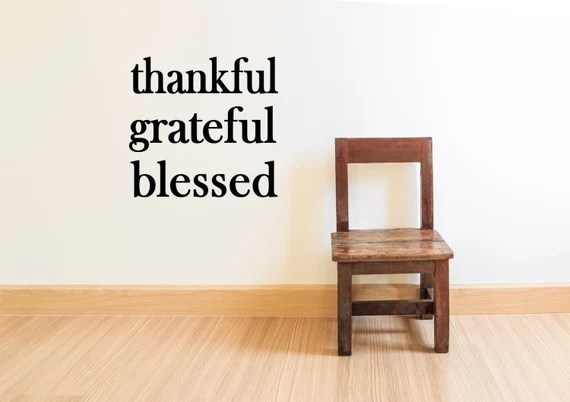 Thankful Grateful Blessed Wall Decal Quote by