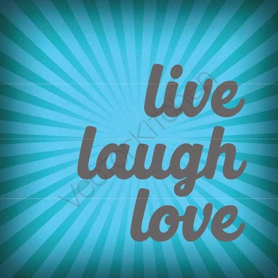 Download Live Laugh Love Cutting Template SVG EPS Silhouette Cricut KNK