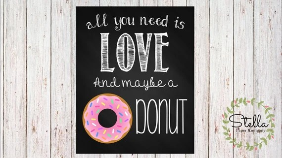 Download All You Need Is Love and Maybe A Donut Sign Instant Download