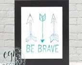 Be Brave Watercolor Arrow...