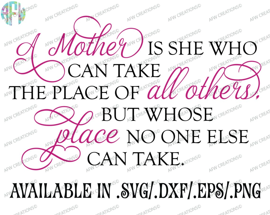 Download Digital Cut File, A Mother is She Who Can, SVG, DXF, Eps ...