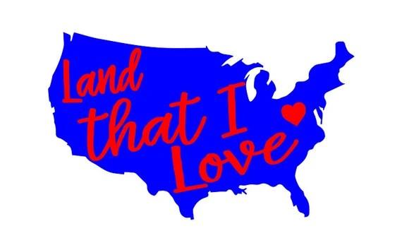 Download Land that I LOVE 4th of July SVG Patriotic Shirt Design