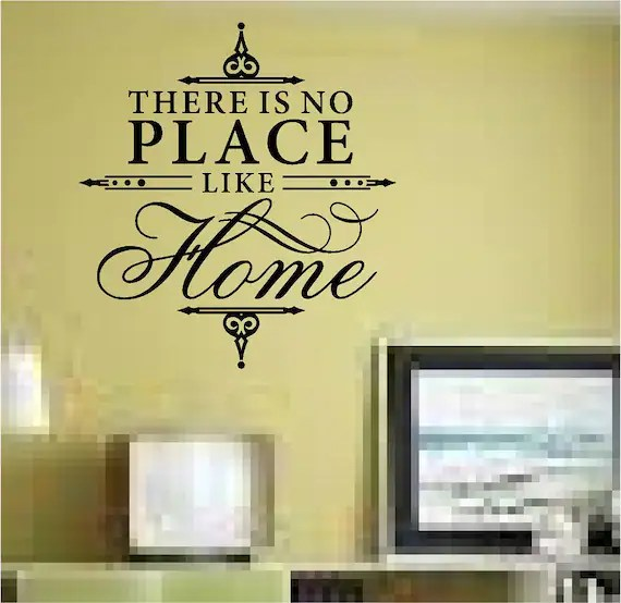 There's No Place Like Home Wall Decal by STICKONEONDECALS