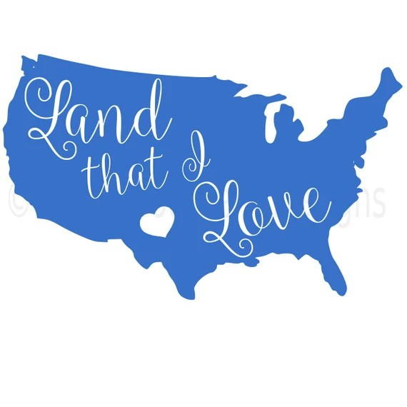 Download Land that I love America fourth of July Memorial Day SVG