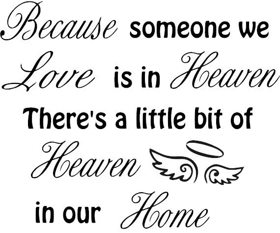 Download Because someone we Love is in Heaven Vinyl wall decal