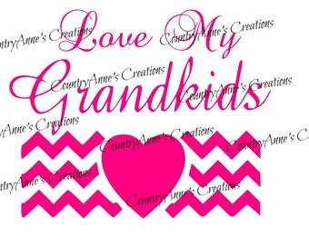 Download Love my grandkids | Etsy