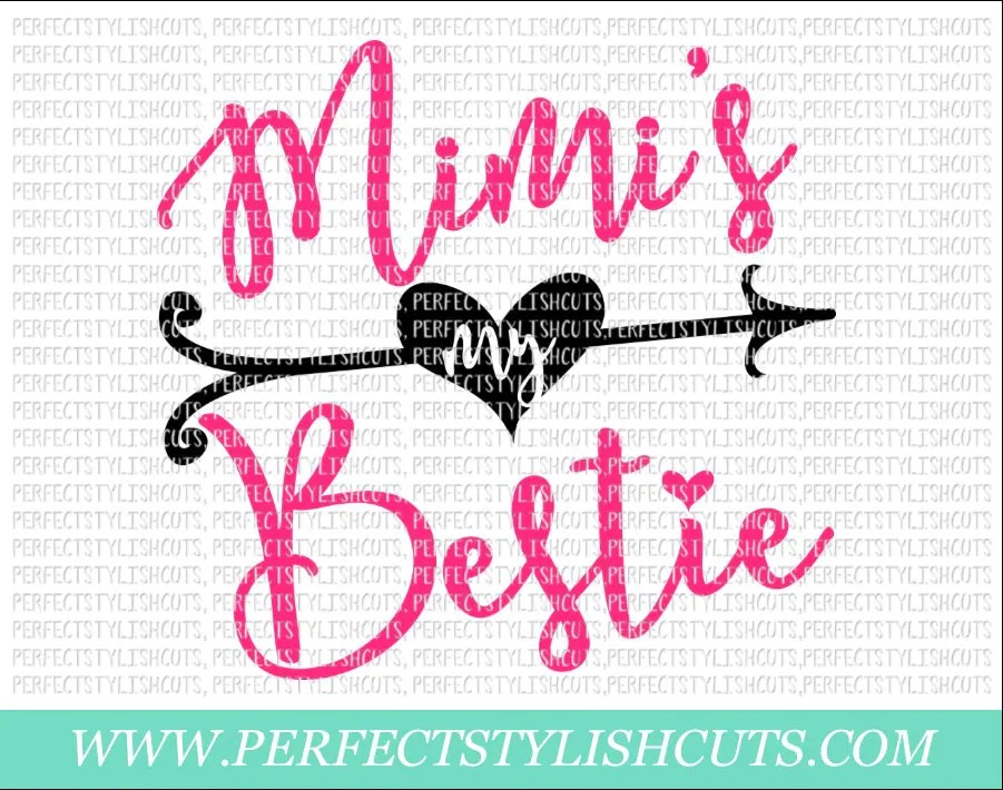 Download Mimi's My Bestie SVG DXF EPS png Files for Cutting
