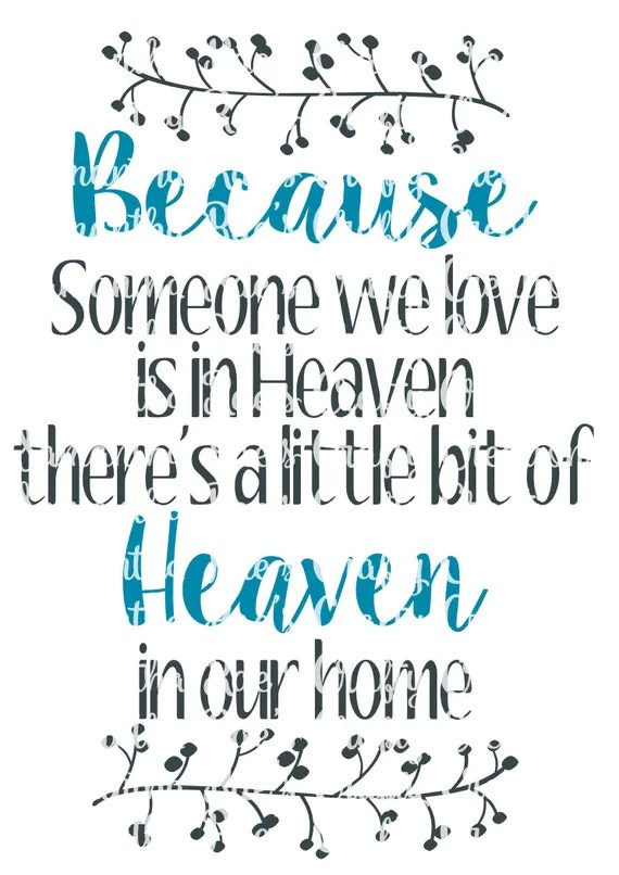 Download SVG PNG DFX - Because someone we love is in Heaven, there ...
