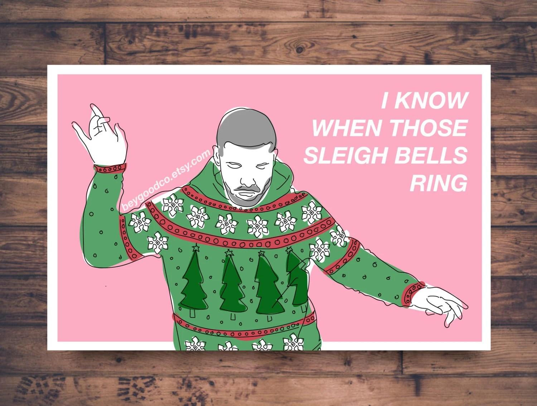 Printable Christmas Card Hotline Bling Drake Sleigh Bells