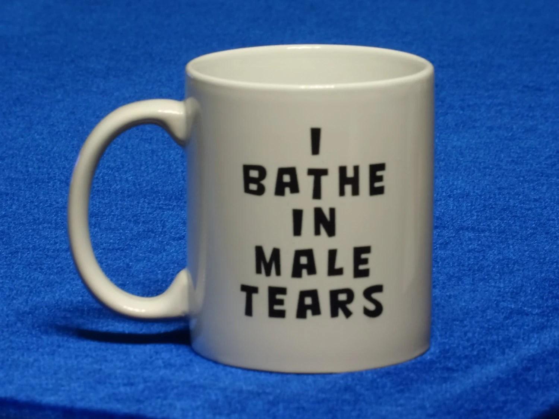 I Bathe Male Tears
