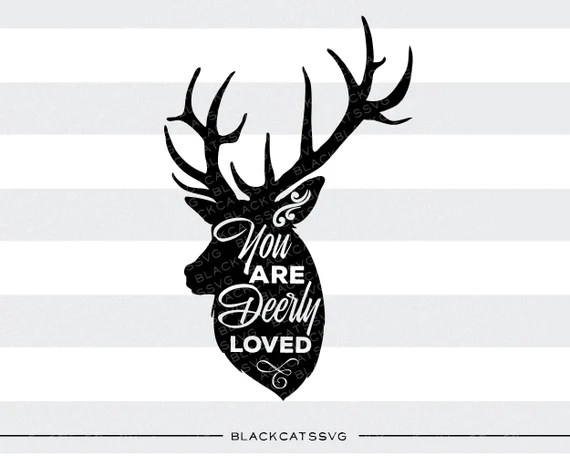 Download You are deerly loved SVG file Cutting File by BlackCatsSVG