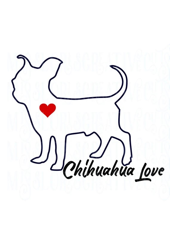 Download Chihuahua Love SVG cut file t-shirts Dog car ...