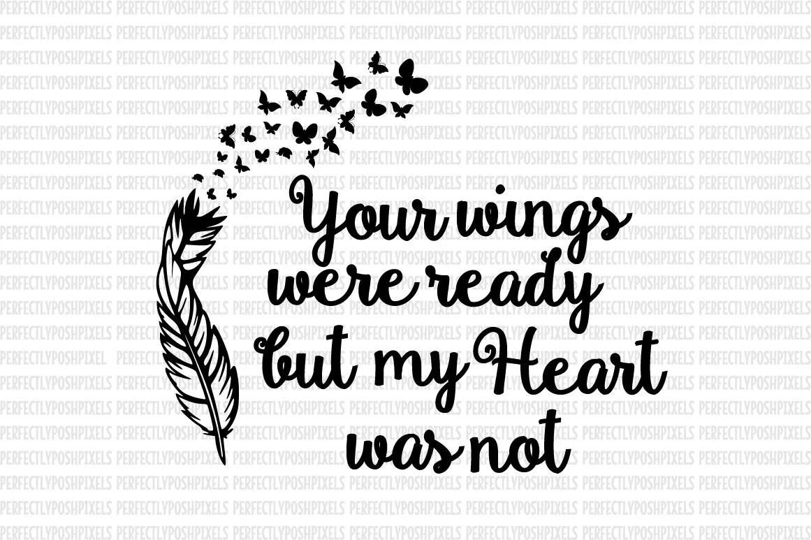 Your Wings Were Ready Svg Your Wings Were Ready Svg Dxf Eps