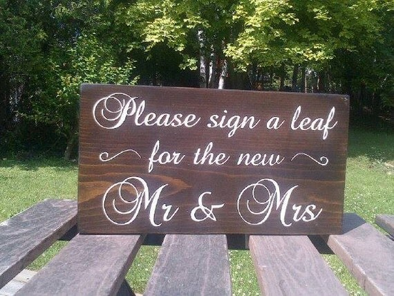 Please Sign A Leaf For The New Mr & Mrs Rustic Wood Wedding