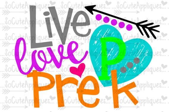 Download SVG DXF EPS Cut file live love Pre-K svg teacher svg back