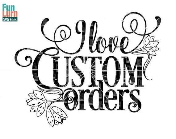Download I love custom orders SVG Craft Fair Sign Shop sign stall