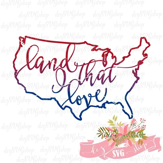 Download United States of America Land That I Love SVG and clipart