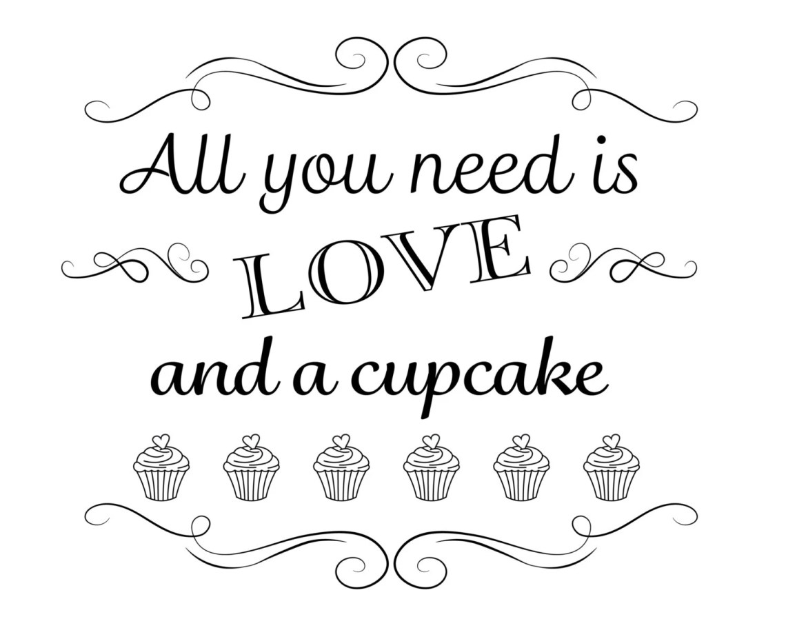 Download Printable Wedding Sign All you need is love and a cupcake
