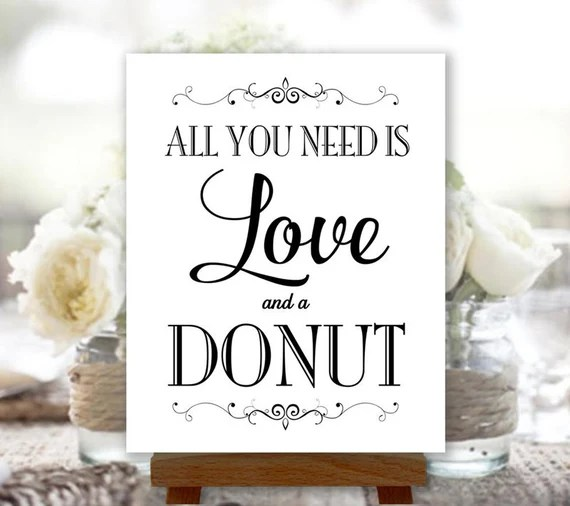 Download All You Need Is Love and a Donut Printable by PrintablePixels