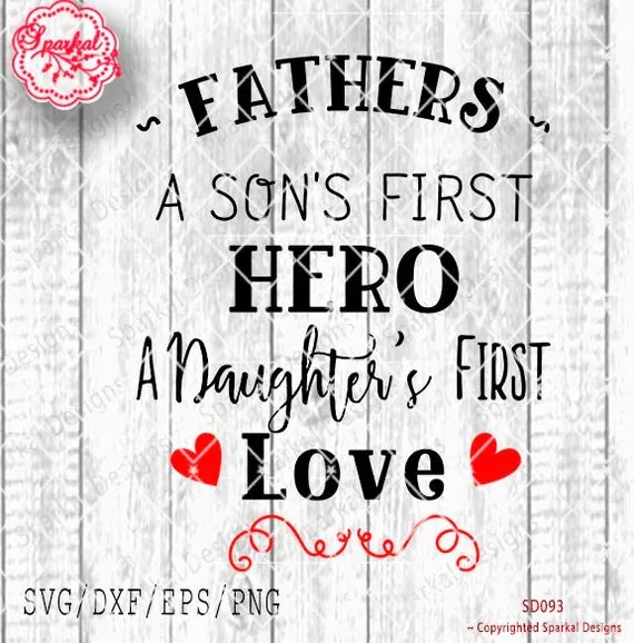 Download Father's Day SVG Quote Cutting file A Son's First