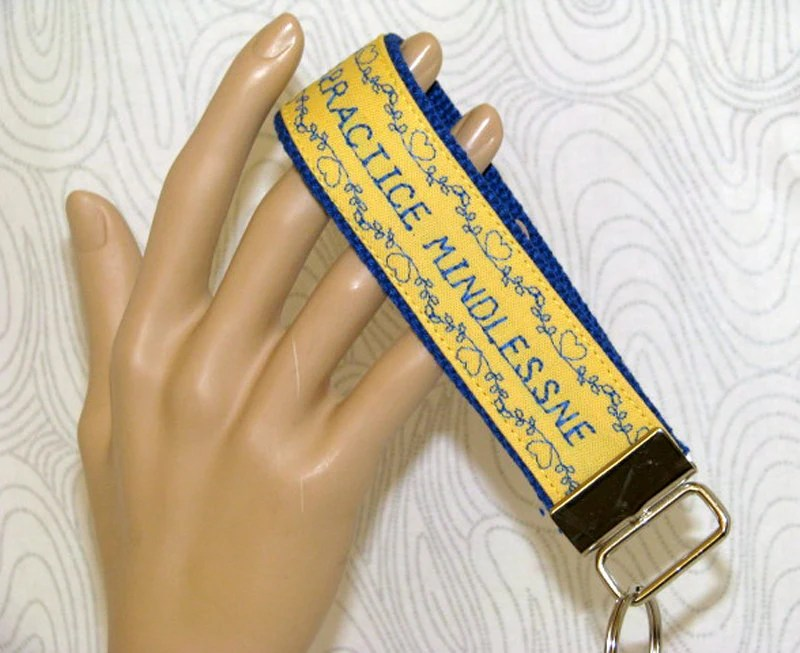 Key fob, key wristlet,key holder, keys, key chain, key holder, keys, house keys, house key holder, practice mindlessness key fob