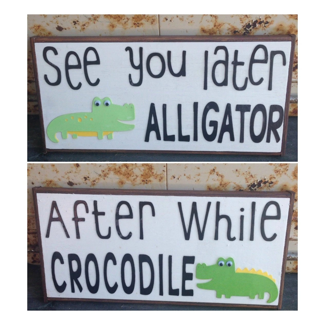 See You Later Alligator After While Crocodile By