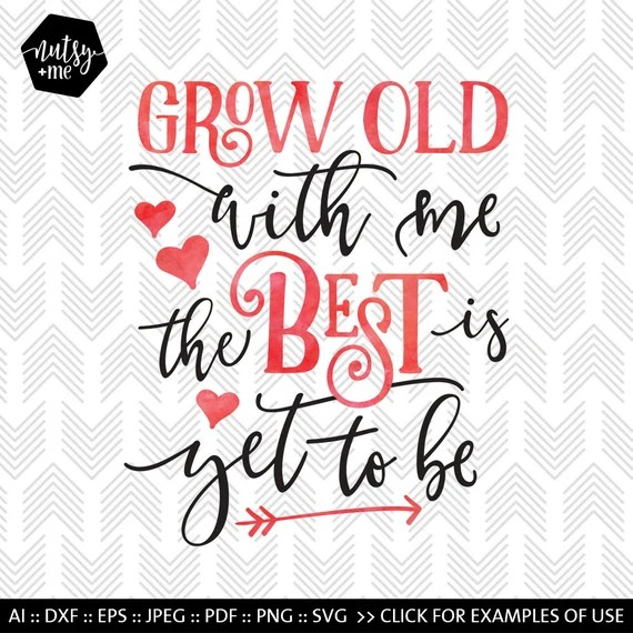 Download Grow Old Love Quote Valentines SVG Typography by nutsyandme