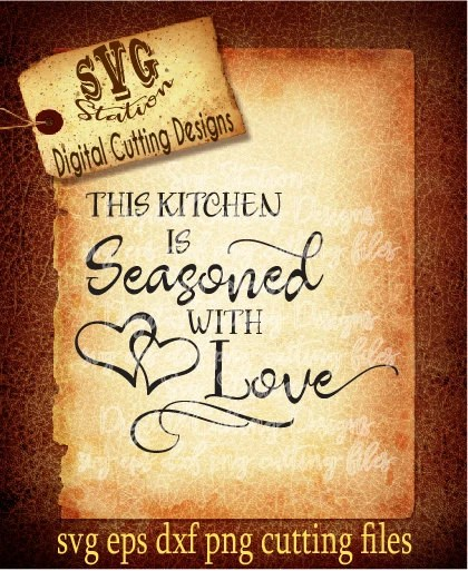 Download This Kitchen Is Seasoned With Love SVG DXF PNG and Eps