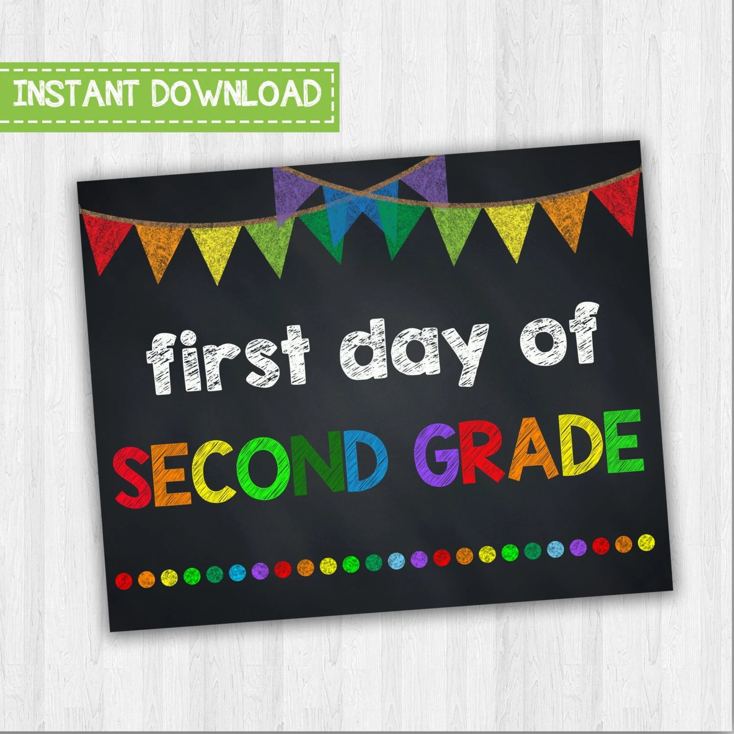 First Day Of Second Grade Back To School Signs Starting 2nd