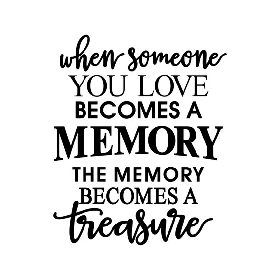 Download When Someone You Love Becomes Memory Phrase by ...