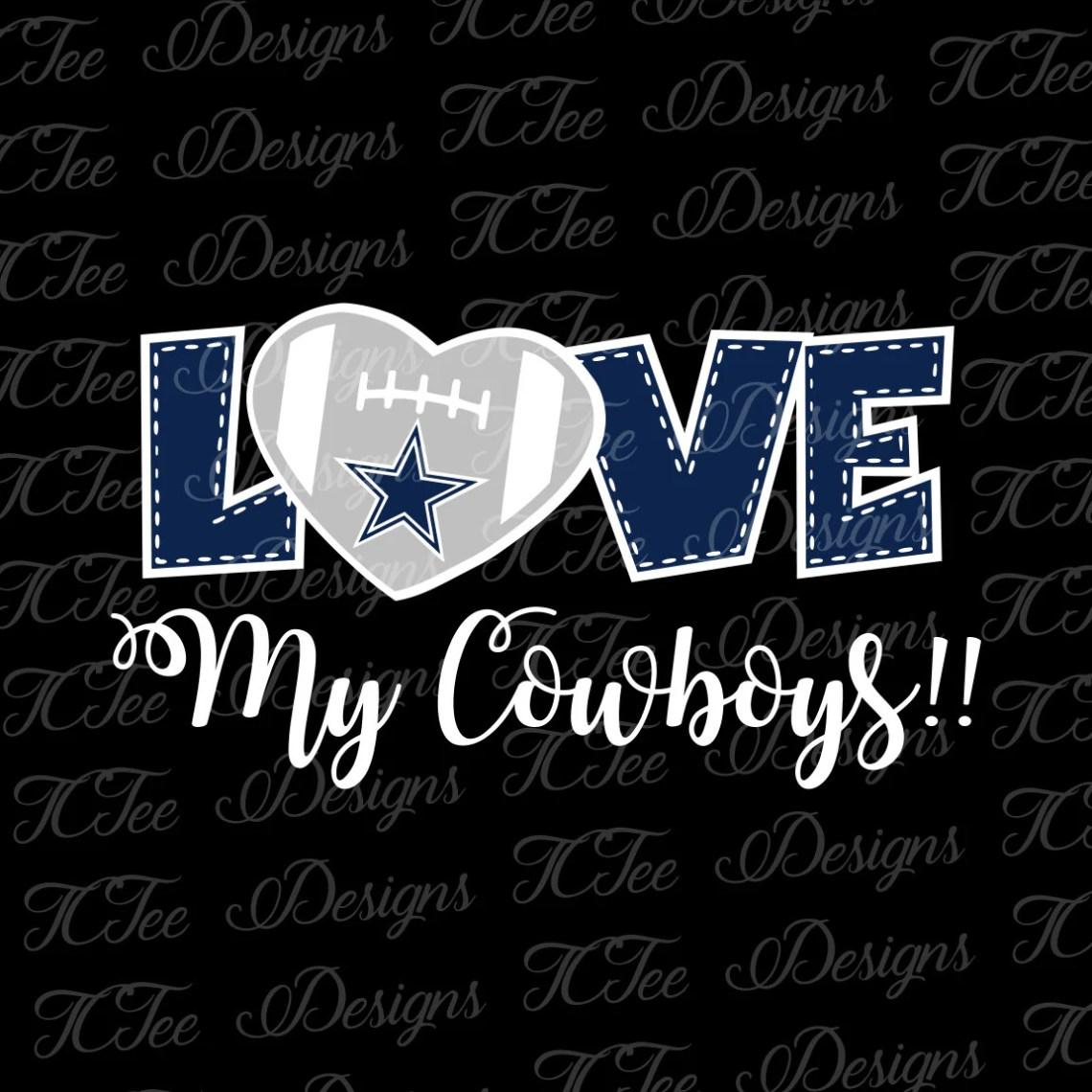 Download Love My Cowboys - Football SVG File - Vector Design ...