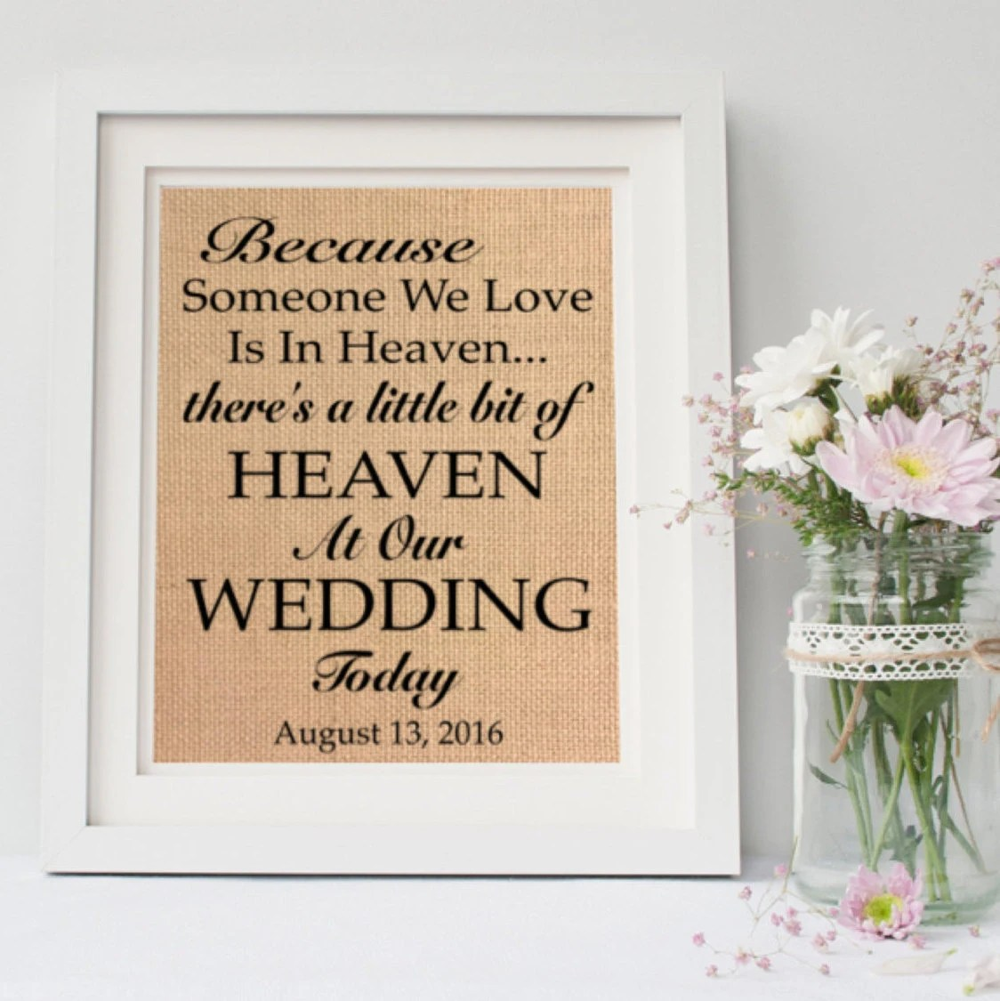 Download Because someone we love is in heaven / Wedding Memorial Sign