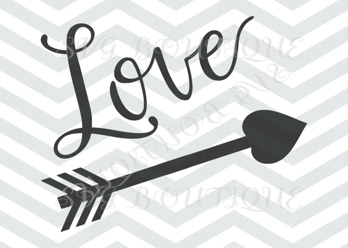 Download Love SVG CUT File Arrow SVG File Heart Toddler Arrow Heart