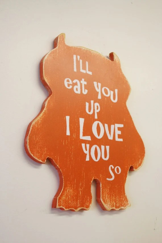Download Where The Wild Things Are Nursery Sign I'll Eat You Up I