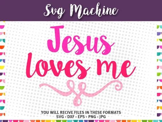 Download Jesus Loves Me SVG shirt design INSTANT DOWNLOAD vector files