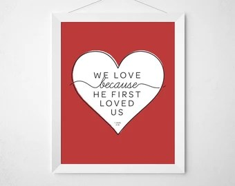 Download 1 JOHN 4:19 We love because He first loved us 11 x 24 Rustic