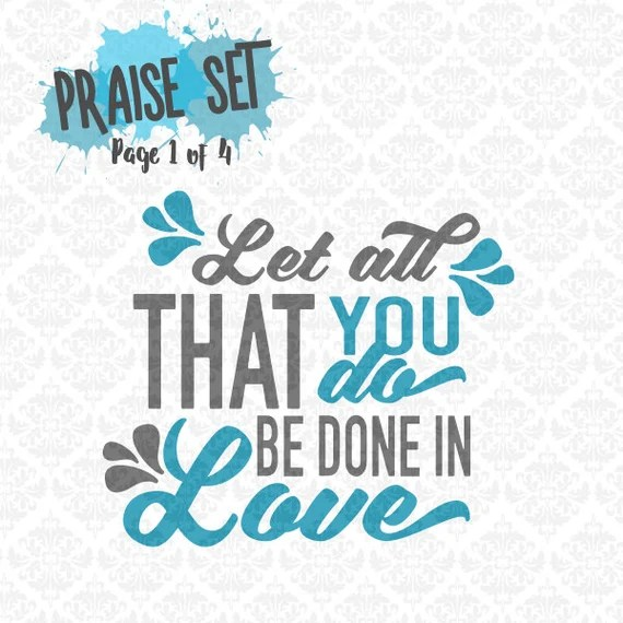 Download Let all you do be done in Love Religion Christian SVG DXF Ai
