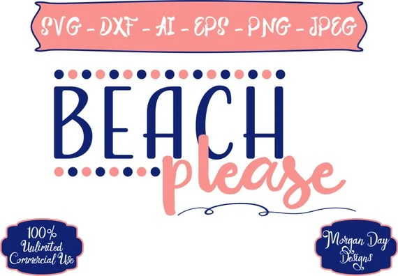 Download Beach Please SVG Beach SVG Summer SVG Vacation svg