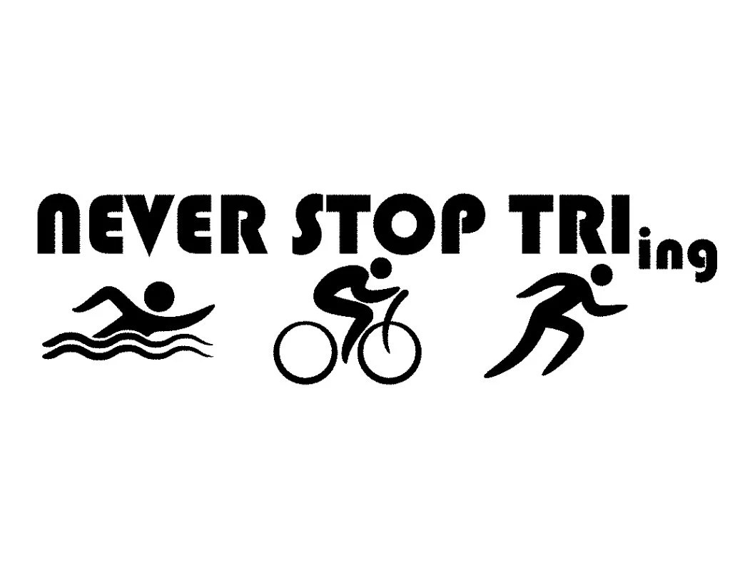 Triathlon Decal Fcm Svg Cutting Files Never Stop Tri Ing
