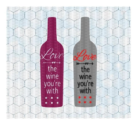 Download Love The Wine You're With SVG PNG Cutting File For by ...