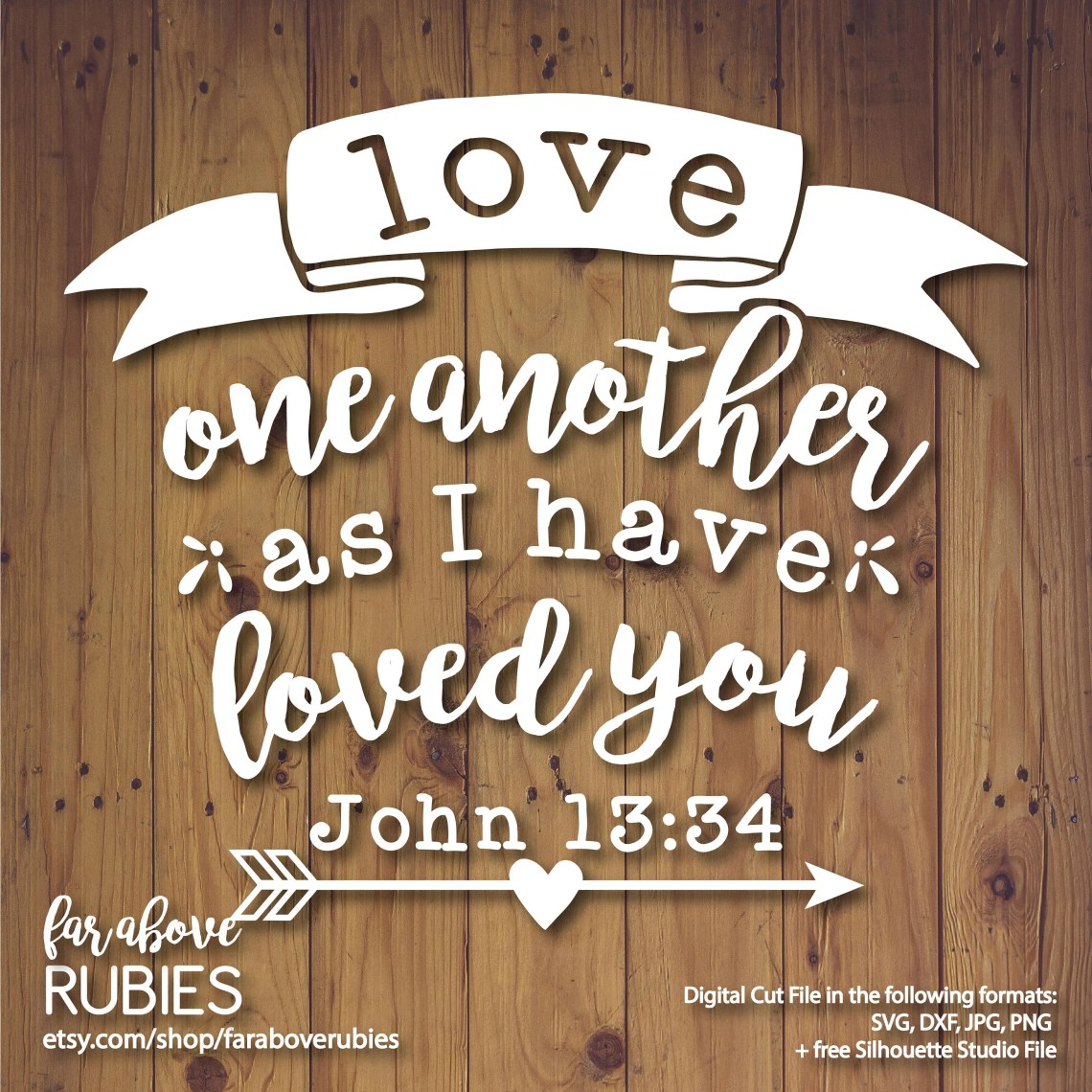 Download Love One Another as I Have Loved You John 13:34 Bible ...